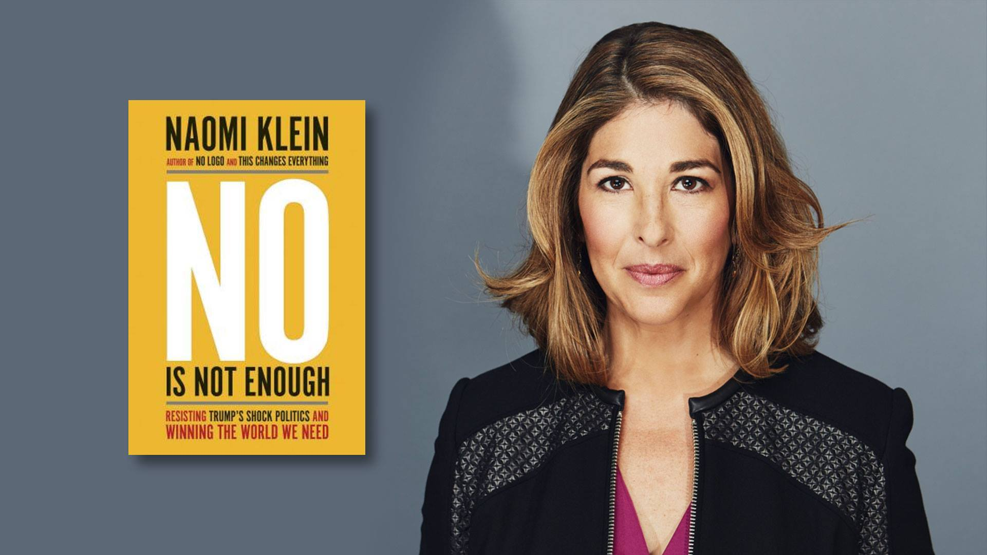 Resisting Trump's Shock Doctrine: An Evening with Naomi Klein @ Neptune Theater   Seattle   Washington   United States