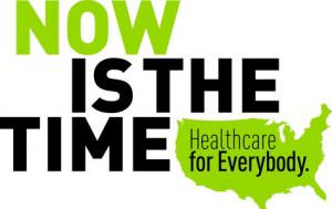 Now Is the Time – Health Care for Everybody @ Royal Drummer Cafe | Seattle | Washington | United States